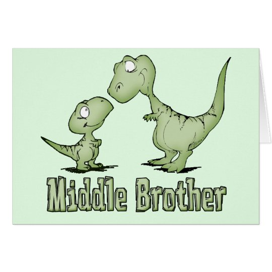 Dinosaurs Middle Brother Card
