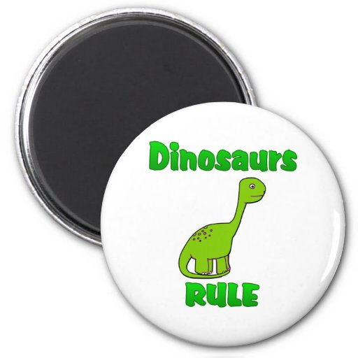 Dinosaurs Rule Magnets