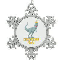 Dinosaurs Rule Snowflake Pewter Christmas Ornament