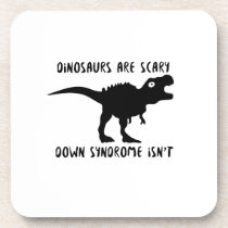 Dinosaurs T-Rex Down Syndrome isn't  AWARENESS Drink Coaster