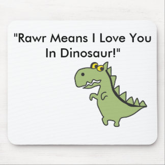 """Dinosawaaa.ai, """"Rawr Means I Love You In Dinosa... Mouse Pad"""
