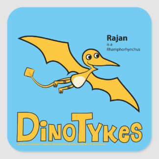 Dinotykes Rajan is a Rhamphorhynchus Square Sticker