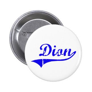 Dion Surname Classic Style Pins