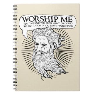 Dios: Adóreme así que puedo ahorrarle de mí Libreta