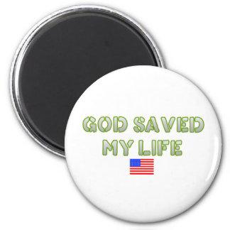 Dios ahorró mi vida imán redondo 5 cm