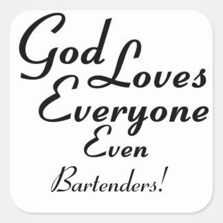 ¡Dios ama a camareros! Pegatina Cuadrada