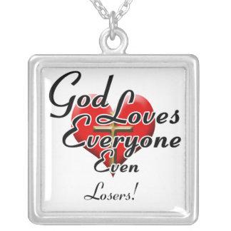 ¡Dios ama a perdedores! Colgante Cuadrado