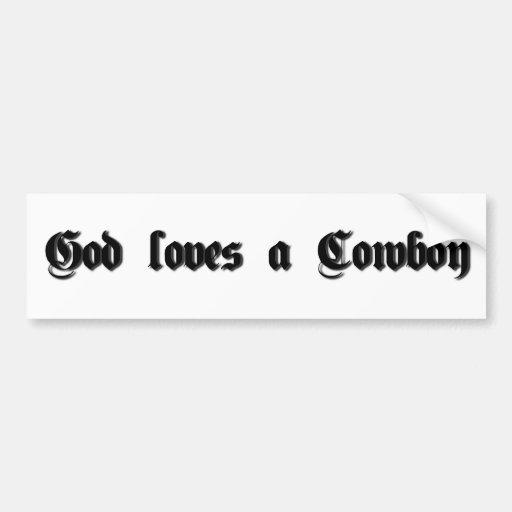 Dios ama a un vaquero pegatina de parachoque