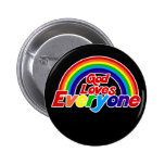Dios ama cada uno arco iris gay pin