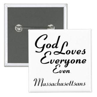 Dios ama Massachusettsans Pin