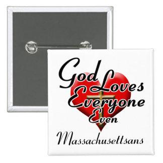 Dios ama Massachusettsans Pins