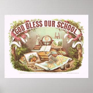 """""""Dios bendice curtidor de nuestra escuela"""" y poste Posters"""