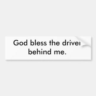 Dios bendice el conductor detrás de mí pegatina de parachoque