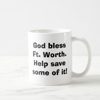¡Dios bendice la ayuda de Fort Worth savesome de Taza De Café