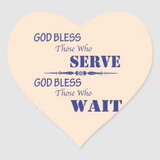 Dios bendice los que sirvan y a los que esperen calcomanía corazón personalizadas