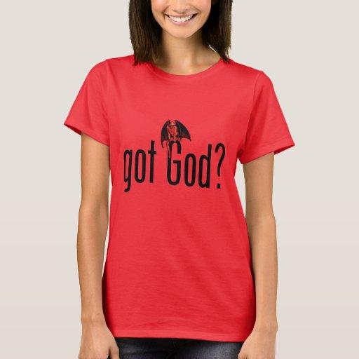 ¿Dios conseguido? Playera