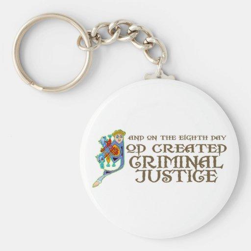 Dios creó la justicia penal llavero personalizado