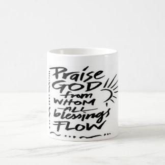 Dios de la alabanza de quien todas las bendiciones taza de café
