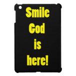 Dios de la sonrisa está aquí