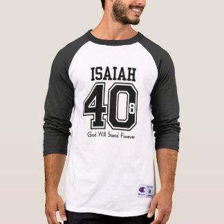 Dios del 40:8 de ISAÍAS se colocará para siempre Playera