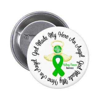 Dios del cáncer del riñón hizo mi héroe un ángel pin redondo de 2 pulgadas