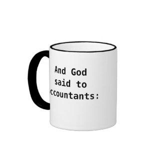 Dios dijo a la cita divertida de la contabilidad taza de dos colores