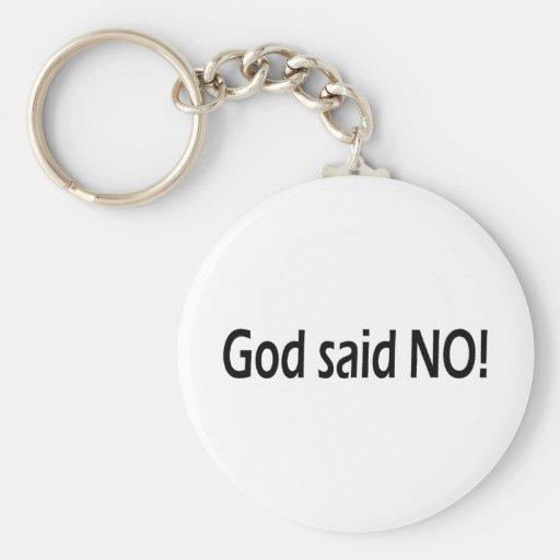 Dios dijo no llavero personalizado