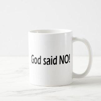 Dios dijo no taza de café