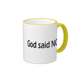 Dios dijo no tazas de café
