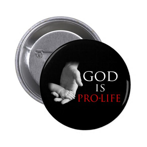 Dios es antiabortista pin redondo de 2 pulgadas