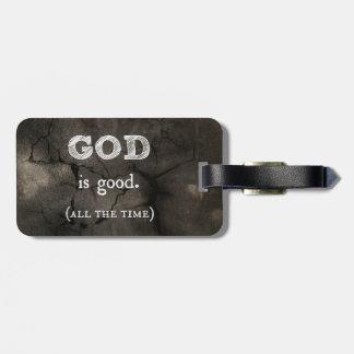 Dios es buen… todo el tiempo cristiano de encargo etiquetas bolsa