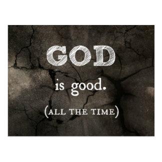 Dios es buen… todo el tiempo cristiano de encargo tarjetas postales
