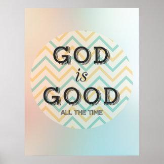 Dios es buen todo el tiempo poster inspirado