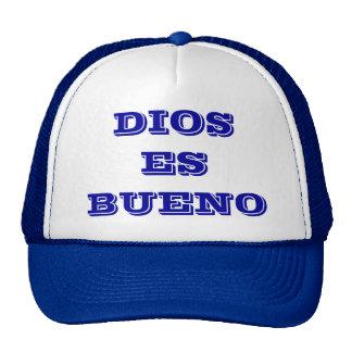 DIOS es BUENO en español Gorra