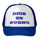 DIOS es BUENO en español Gorro