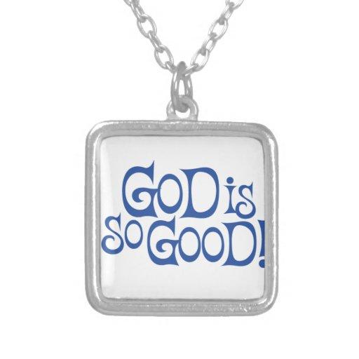 Dios es collar tan bueno