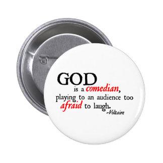 Dios es cómico pin redondo 5 cm