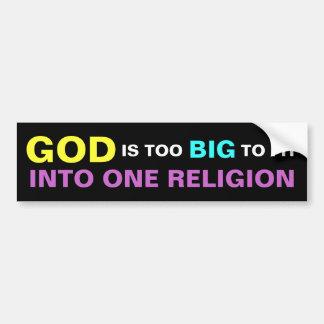 DIOS ES DEMASIADO GRANDE FIT EN UNA RELIGIÓN PEGATINA DE PARACHOQUE