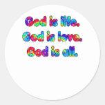 Dios es dios de la vida es dios del amor es todo pegatina redonda