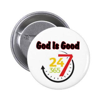 Dios es el buen botón 247 pin redondo de 2 pulgadas