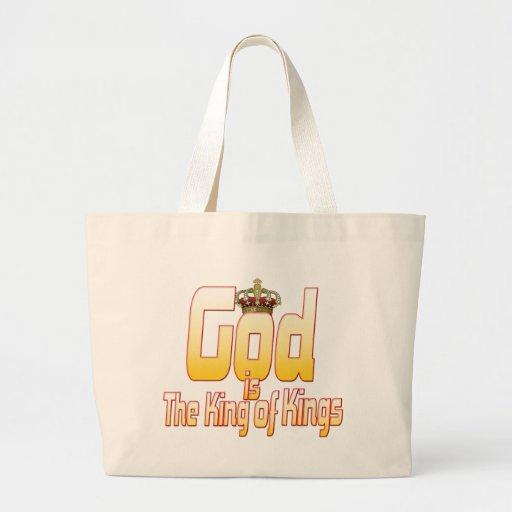 Dios es el rey de reyes bolsas