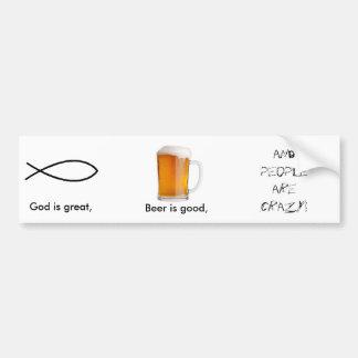 Dios es grande, cerveza es bueno… etiqueta de parachoque