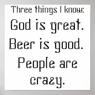 Dios es grande., cerveza es bueno., gente está loc póster