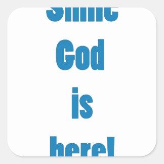 Dios es hee pegatina cuadrada