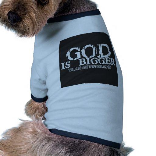 dios es más grande que mis problemas camisa de mascota