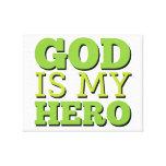 Dios es mi héroe impresiones en lona