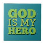 Dios es mi héroe teja