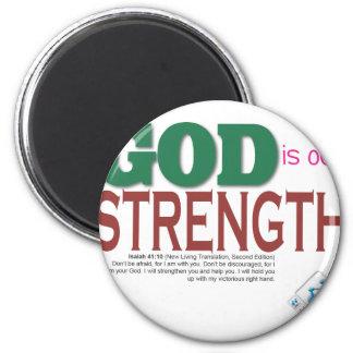 DIOS es nuestra fuerza Imán De Nevera