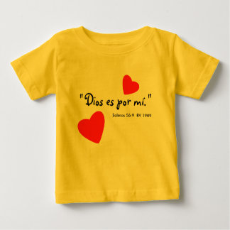 """""""Dios es por mí"""" Camisa Baby T-Shirt"""
