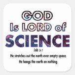 Dios es señor de la CIENCIA Calcomanía Cuadrada Personalizada